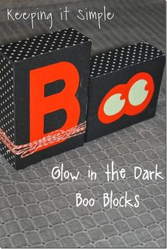 Keeping it Simple: Glow in the dark BOO blocks @keepingitsimple