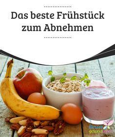 Das beste #Frühstück zum Abnehmen  Frühstück zum #Abnehmen?Richtig gehört, die erste Mahlzeit des #Tages ist #außerordentlich wichtig, wenn man ein paar Kilo abnehmen möchte.