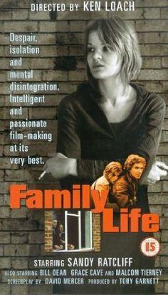 Family Life (1971) Stars: Sandy Ratcliff, Bill Dean, Grace Cave, Malcolm Tierney ~ Director: Ken Loach