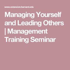 Managing Yourself and Leading Others | Management Training Seminar