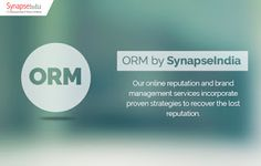 SynapseIndia ORM Services for your online branding and reputation: SynapseIndia ORM Services to Help Your Business At...