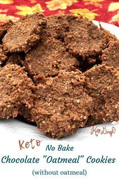 "Keto No-Bake Chocolate ""Oatmeal"" Cookies (with no oatmeal) Recipe - Keto Ginger"