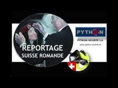 Python Sécurité S.A (Reportage Suisse Romande)