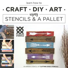 DIY stencil tutorial on how to create art out of a wooden pallet and the 10 piece Arrow Stencil Kit. http://www.cuttingedgestencils.com/arrow-stencil-kit-diy-home-decor.html