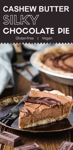 This vegan cashew butter silky chocolate pie is creamy and rich with all sorts of healthy ingredients. Not only is it an awesome vegan dessert, but it also fits in your gluten-free and low sugar diet. Vegan Dessert Recipes, Gluten Free Desserts, Real Food Recipes, Delicious Desserts, Chocolate Pies, Vegan Chocolate, Chocolate Recipes, Vegan Treats, Vegan Snacks