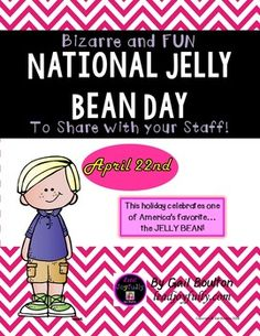 "Live JOYFULLY every day by celebrating this fun National holiday! Create a great atmosphere in your workplace or home and put smiles on faces. Enjoy a handful of jelly beans this day!(This file is included in the April Bundle of ""Bizarre and FUN National Holidays"".)INCLUDED IN THIS FILE: (8 pages)*Instructions to the Activity Leader*Jelly Bean Fact Catcher (like a cootie catcher)*2-pages Bag toppers  4 on a page, 4 different colors (1-page black & white) with 3 different sayings:Thanks fo..."