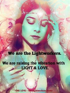 LightWorkers...We are the Lightworkers...ONE LOVE (((♥)))  https://www.facebook.com/pages/ONE-Love-The-Lightworkers-Home/391813060939846?ref=hl