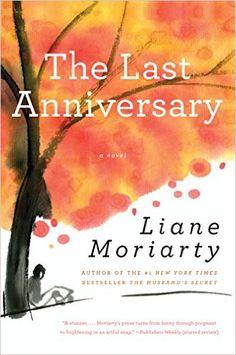 Liane Moriarty, The last Anniversary