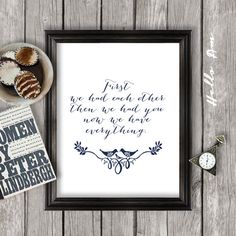 First we had each other - Nursery art, Wall decor, quote print, printable quote, love quote, inspirational quote, typography, Love quote on Etsy, $5.00