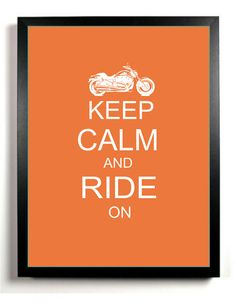 Harley Davidson Art Print Keep Calm and Ride On by DIGIArtPrints, $4.50