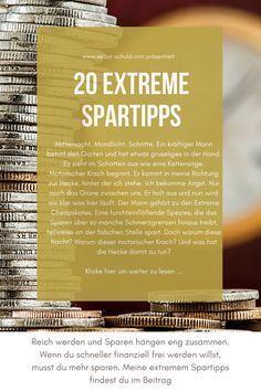 Mehr Geld: 20 extreme Spartipps für mutige Sparer und Geizhälse #sparen #tipps #spartipps #selbstschuldcom