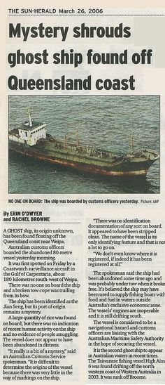 Newspaper clipping — Ghost Ship.  http://www.smh.com.au/news/national/mystery-shrouds-ghost-ship/2006/03/25/1143084051561.html