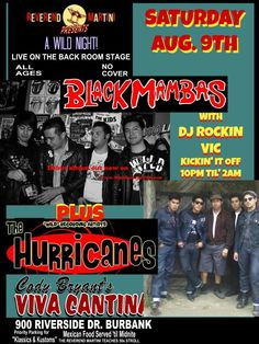 Aug 9th this Sat. Wild Recording Artists Black Mambas & The OC Hurricanes  plus DJ Rockin Vic A Reverend Martini Presents brand show at Cody's Viva Cantina, Burbank All Ages No Cover