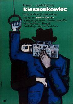 "Maciej Hibner, 1962 | Polish Movie Poster Designer | ""Pickpocket"", France 1959. Directed by Robert Bresson."