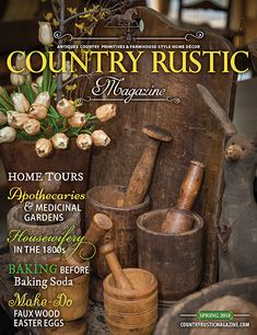 Country Rustic Magazine Spring 2018