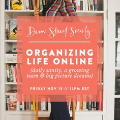 Organizing Life Online Seminar: Do you ever feel like the day flies by and you don't even know what you were working on? Been horrified to realize a deadline snuck up on you? Knew you wrote an important idea on a post-it but can't find it? Let me show you inside how I keep my days and my brain organized for more-often-than-not-sanity.