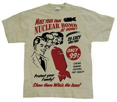 Make Your Own Nuclear Bomb (Khaki) Nuclear Bomb, Make Your Own, How To Make, Tee Design, Cool T Shirts, Mens Fashion, Mens Tops, Stuff To Buy, Album Covers