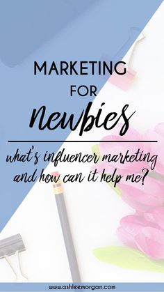 Marketing for Newbies: What is Influencer Marketing? | Influencer marketing is making big waves in the marketing industry right now. Click through to learn about influencer marketing and how it can help your freelancer or small business grow!