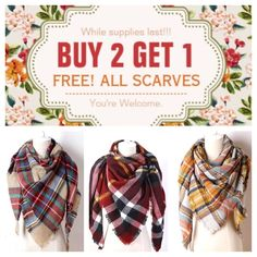 End Of Fall SALE! BUY 2 GET 1 FREE! All scarves! Buy two scarves and get the third scarf free! This is a limited time promo! Get it while it lasts! Accessories Scarves & Wraps