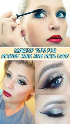 Learn makeup tips for blonde hair and blue eyes.