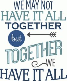 Silhouette Design Store - View Design #74570: family together we have it all phrase