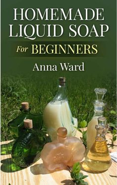 Homemade Liquid Soap for Beginners - Learn soapmaking techniques and homemade soap recipes for making your own homemade liquid soap!