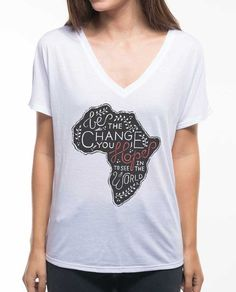 Be The Change Africa Flowy V Neck – Sevenly