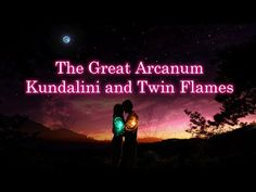 The Great Arcanum – Kundalini and Twin Flames - Narrated By: Gary Lite