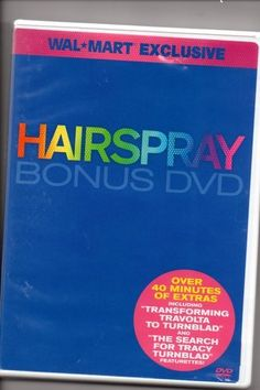 """Hairspray Bonus DVD by Walmart. $1.49. Over 40 miutes of extras including """"Transforming Travolta To Turnblad"""" and """"The Search forTracy Turnblad"""