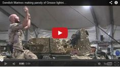 Leaky Squid: Swedish Marines Make a Grease Lighting Parody. I say they nailed it