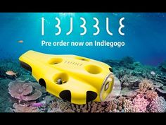 iBubble: Your Autonomous Underwater Camera | Indiegogo