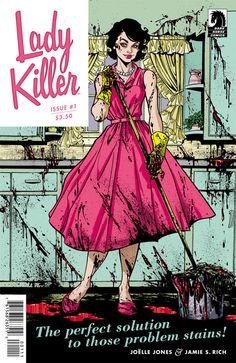 Lady Killer Vol. 1 by Joelle Jones (Dark Horse Comics) Darkhorse Comics, Blake Lively, Samba, Comic Book Covers, Comic Books, Crime Comics, Squirrel Girl, Lady, Joelle