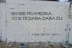 Sin ser Picapiedra   Yo si te daba daba du  #poetica #calle