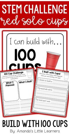 Students will love building with this 100 themed building activity! Using 100 cups, students can build many different objects from on the cards included within this product, or anything else they can imagine! Included is everything you need to set up a red cup building center in your classroom- posters, building cards, recording sheets, etc!