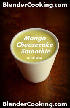 Mango Cheesecake Smoothie (200 calories) @ blendercooking.com