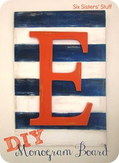 DIY Monogram Board Tutorial from sixsistersstuff.com.  An easy, inexpensive way to add color to your home! #DIY #crafts