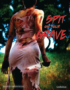 I Spit on Your Grave Movie