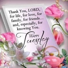 Thank You Lord Happy Tuesday Quote