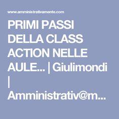 PRIMI PASSI DELLA CLASS ACTION NELLE AULE...   Giulimondi   Amministrativ@mente