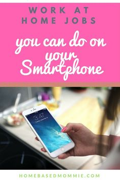 Work from home with your smartphone with this list of legitimate companies that will pay you to do various tasks on your phone.