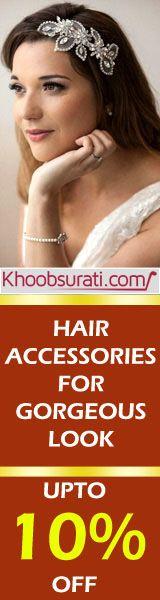 #Online_Shopping #Shopping_Online @ khoobsurati.com Get 10% off On #Hair_Accessories http://khoobsurati.com/women/haircare/hair-accessories