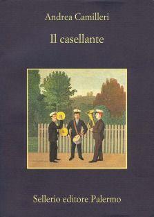Il casellante - Andrea Camilleri