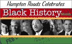 Since 1976, Americans have recognized the month of February as Black History or National African American History Month.  The entire month is dedicated to celebratin...