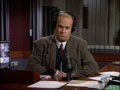 I'll just add that to my list of reasons to die!  -Frasier, Frasier