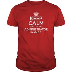 Awesome Tee For Administrator - ***How to ? 1. Select color 2. Click the ADD TO CART button 3. Select your Preferred Size Quantity and Color 4. CHECKOUT! If you want more awesome tees, you can use the SEARCH BOX and find your favorite !! (Administrator Tshirts)