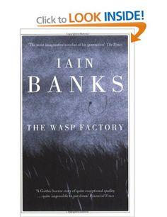 The Wasp Factory: Iain Banks