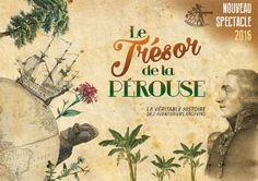 Terra Botanica (49), le 1er parc à thème européen sur le végétal, lance au printemps 2016 un nouveau spectacle scénographique «Le Trésor de la Pérouse», une exaltante aventure de botanistes