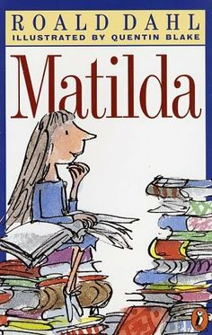 In the book Matilda, Roald Dahl writes about a little girl named Matilda Wormwood  who comes from a family that doesn't love her and a headmistress who loathes little children. Matilda, however is a very brilliant and kind-hearted child who loves to read and learn. When she finds a kindred spirit in her school teacher Ms. Honey, some very interesting things start to happen and Matilda discovers that she has more power than she realized. A good book for readers about the age of eight and up.