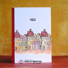 Card by Shirley using Houses and Bloom Sketches (sentiment)