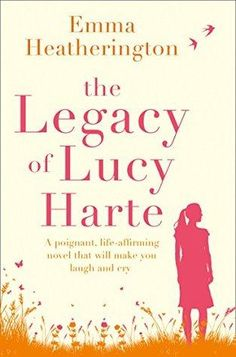 I was prepared for tears when I picked up The Legacy of Lucy Harte to read but despite the sorrow, Emma Heatherington skillfully focuses on the positives and how lives can be changed.  To my surpri…